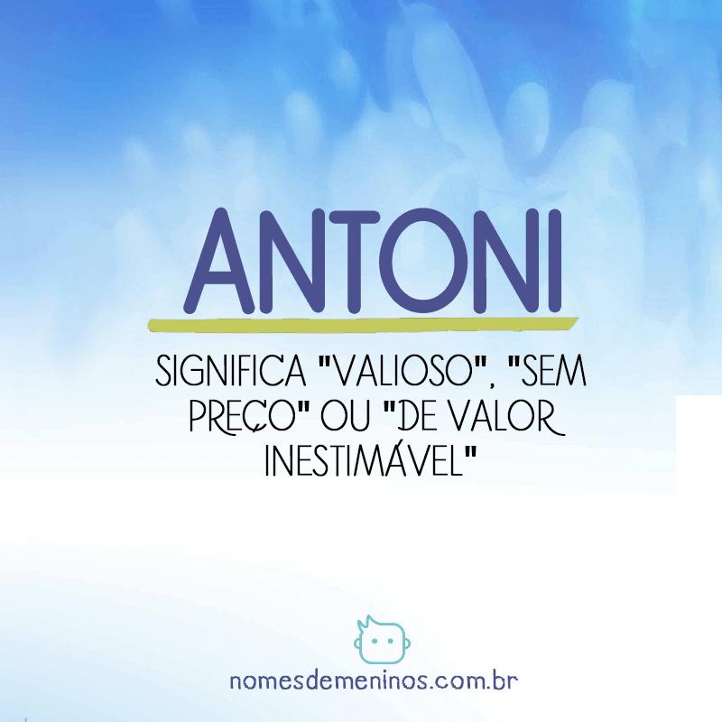Significado de Antoni
