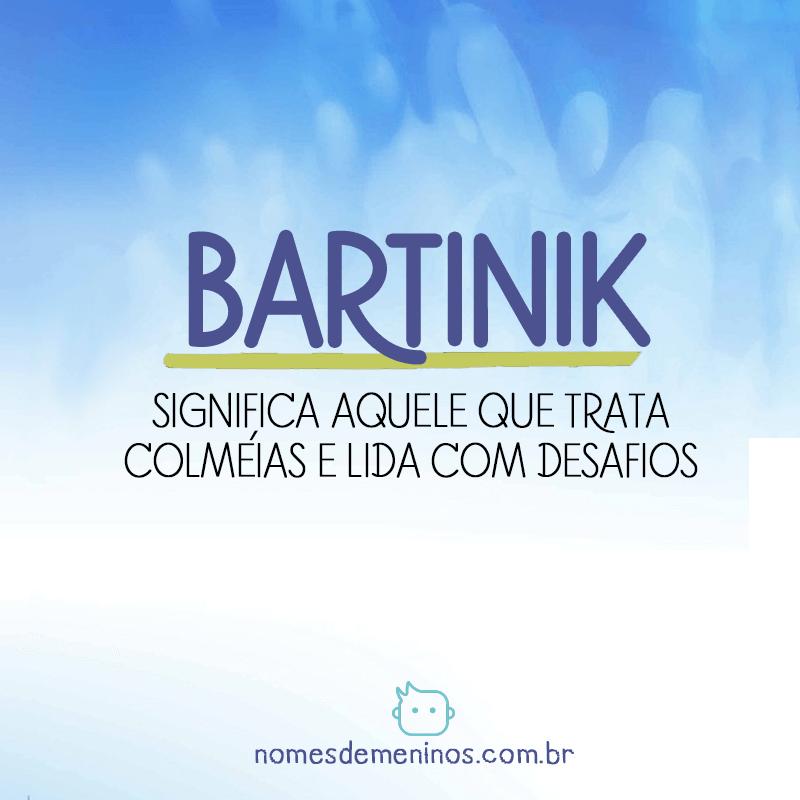 Significado de Bartinik