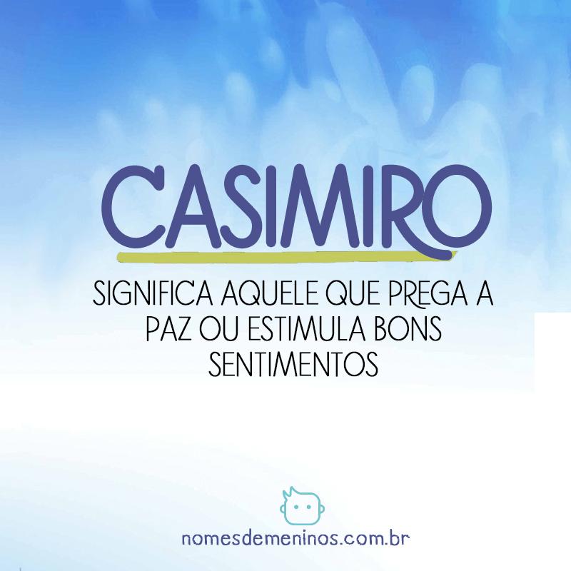 Significado de Casimiro