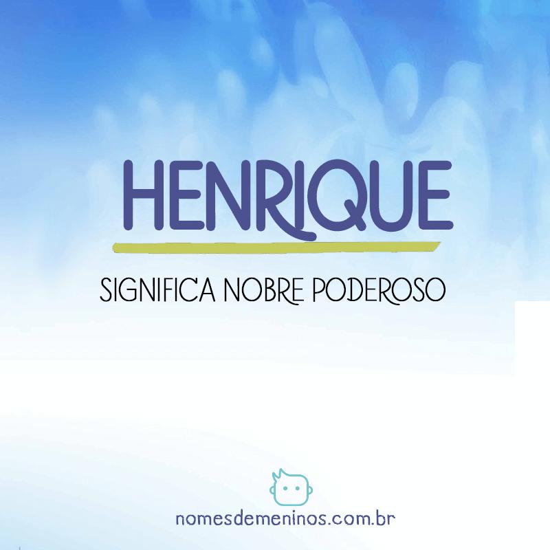 Significado do nome Henrique