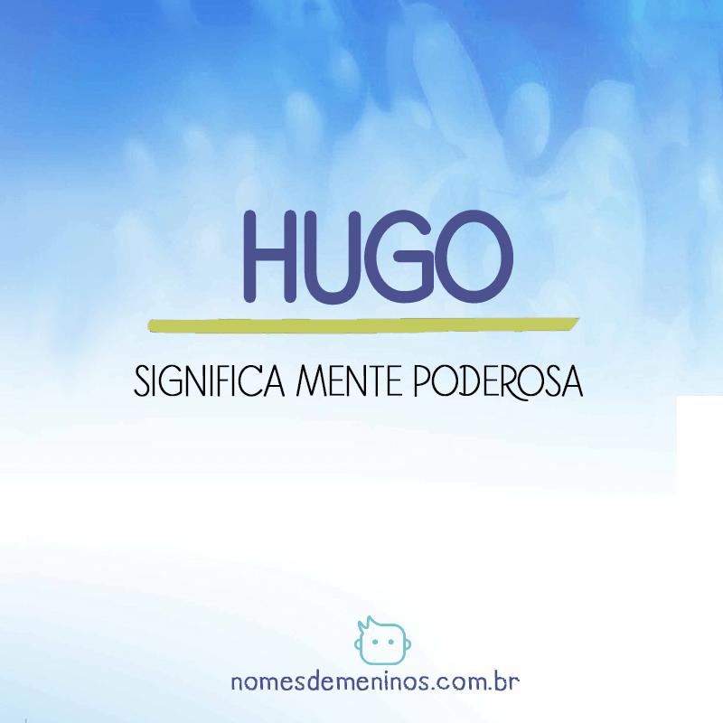 Significado do nome Hugo