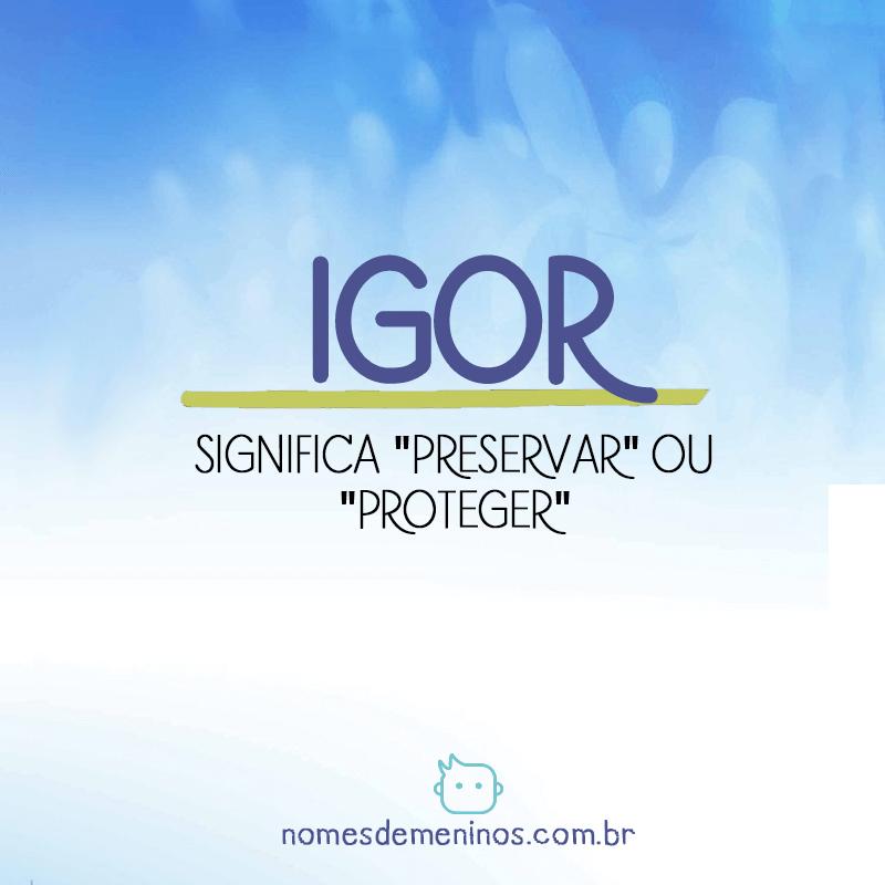 Significado de Igor