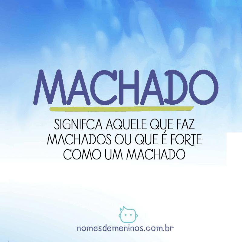 Significado de Machado