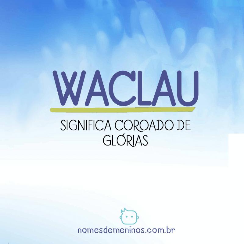 Significado de Waclau